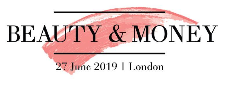 Beauty and Money Europe 2019